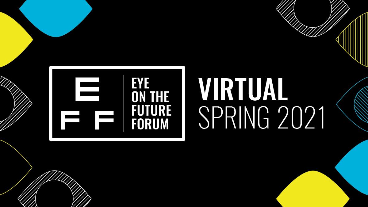 Eye on the Future Forum Spring 2021